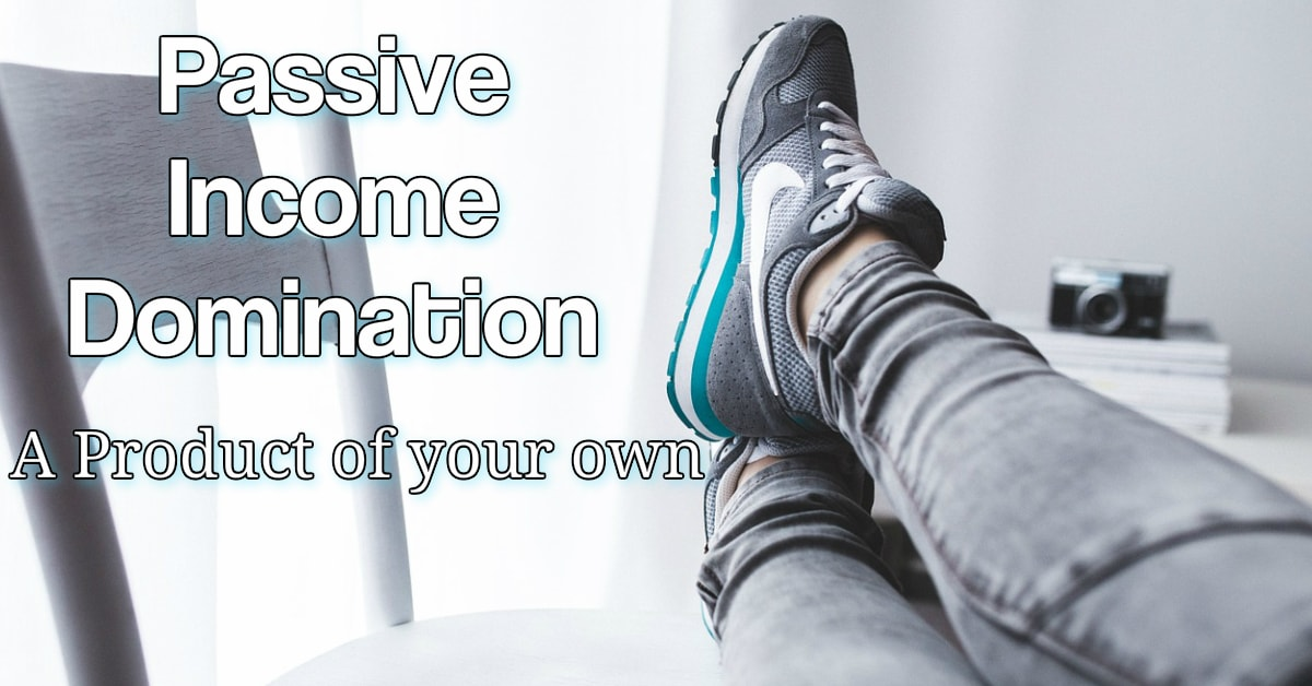 Passive Income Domination